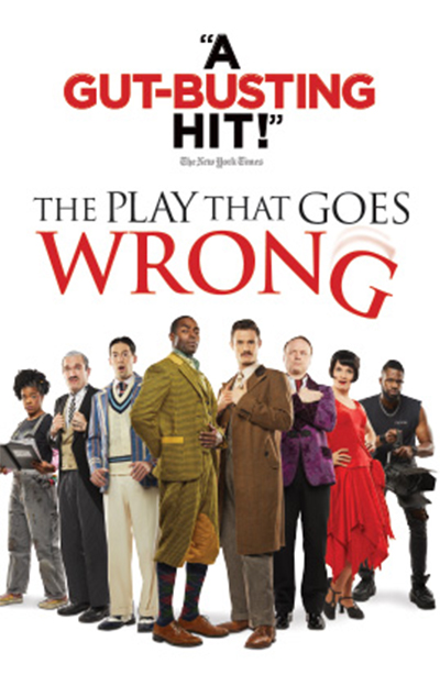 A Gut-Busting Hit! The Play That Goes Wrong cast promo poster