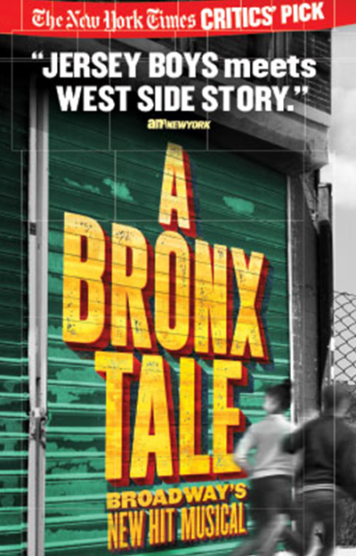 A Bronx Tale: Broadway's New Hit Musical poster